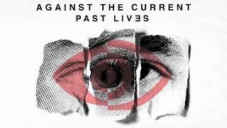 Against The Current: NIJI 虹 (OFFICIAL AUDIO) [Past Lives - Japan Bonus Track]