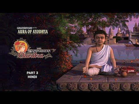 Shri Swaminarayan Charitra - Pt 3: Ghanshyam and the Aura of Ayodhya (Hindi)