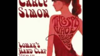 Carly Simon - Nobody Does It Better (DJ Lomax's Hand Clap Remix)