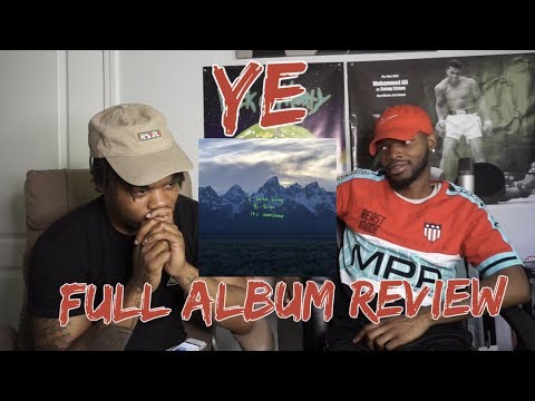 Kanye West – YE – FULL ALBUM REACTION/REVIEW