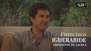 Francisco Iguerabide - Presidente de AACREA