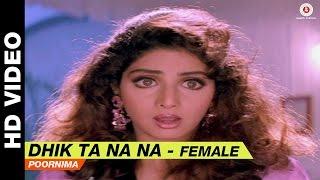 Dhik Ta Na Na (Female) - Laadla | Poornima | Anil Kapoor
