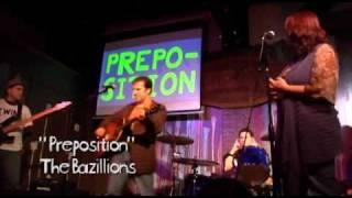 """Preposition"" - The Bazillions LIVE!"