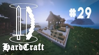 HardCraft - Ep 29 - La Scierie (Minecraft UHC)