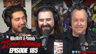 2 Drink Minimum - Episode 185