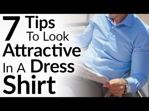 7 Tips To Look Attractive In A Dress Shirt   Perfect Way To Style Button Down Shirts   Tailor Store