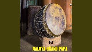 Maloya Grand Papa