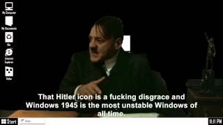 Hitler is informed he's installed on Windows 1945