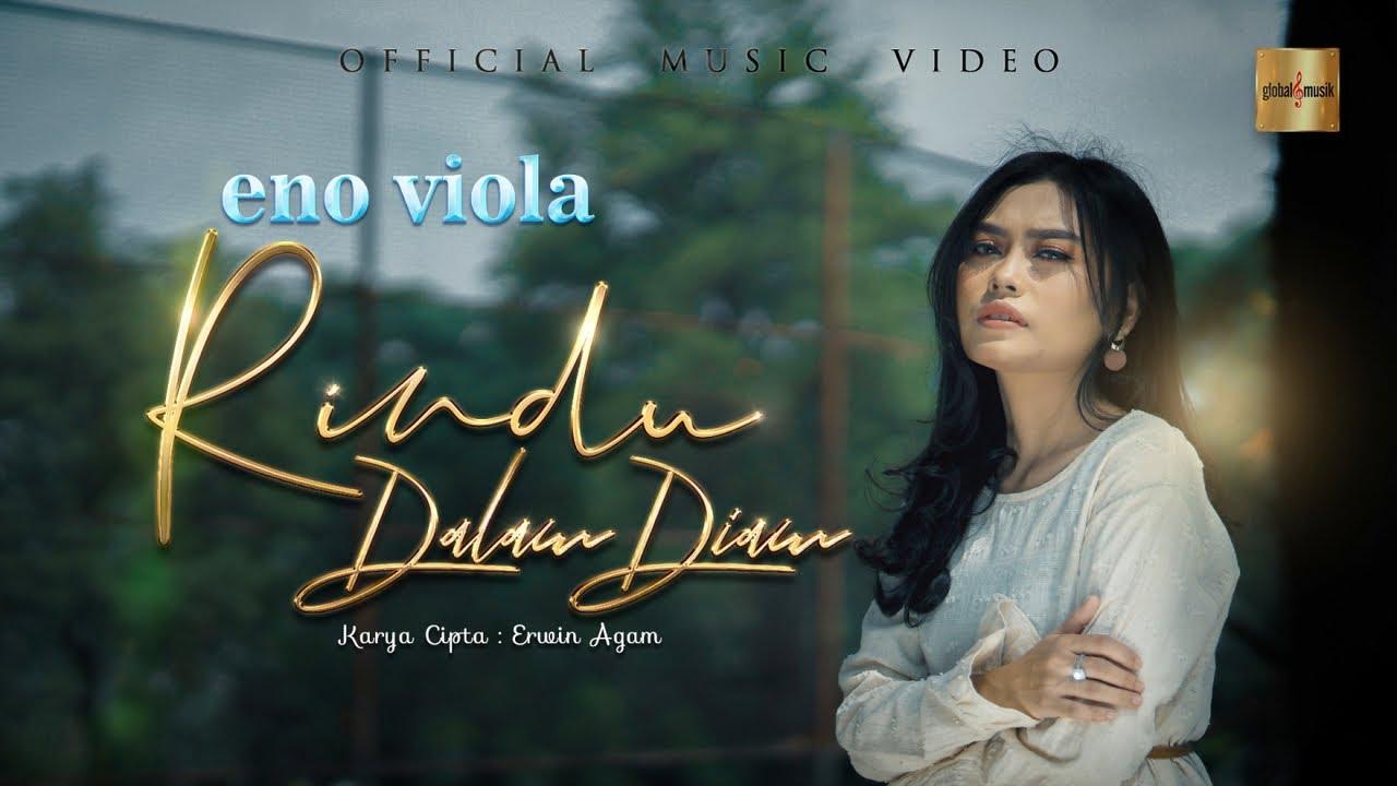 Lirik Lagu Rindu Dalam Diam - Eno Viola dan Maknanya