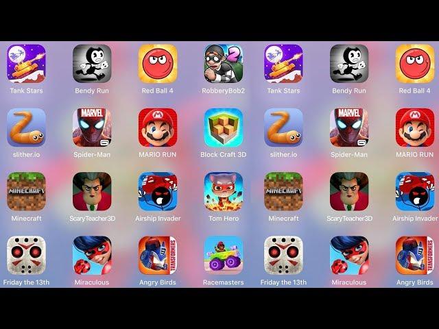 ScaryTeacher3D,BlockCraft3D,Minecraft,Spiderman Unlimited,Tom Hero,Racemasters,AngryBirds,Miraculous