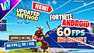 The ULTIMATE Fortnite Android 60/120 fps TUTORIAL | NO ROOT | New & Updated METHOD For ALL Devices