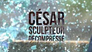 César, sculpteur décompressé à (re)découvrir sur France 5 et Arte