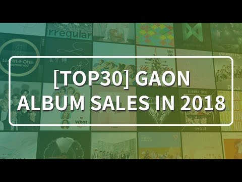 [TOP 30] GAON ALBUM SALES IN 2018
