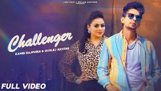 Challenger Lyrics   Kambi Rajpuria (Kambi), Gurlej Akhtar