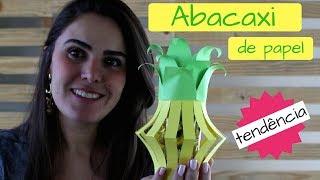 Passo a Passo: Abacaxi De Papel - Tendência Nas Festinhas