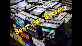 Best Car Battery Brand - Hot Cold Weather Best Car Battery