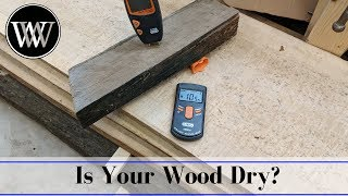 How to Tell When Your Wood is Dry Enough to Use | Drying Lumber