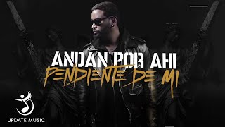 Andan Por Ahi (Audio) - Wisin (Video)