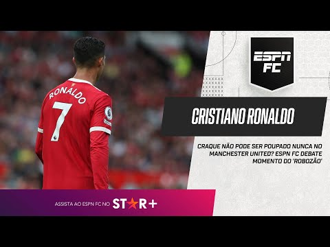 CRISTIANO RONALDO NÃO PODE SER POUPADO NUNCA NO MANCHESTER UNITED? | ESPN FC