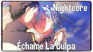 Nightcore   Échame La Culpa (Luis Fonsi, Demi Lovato) (Lyrics)