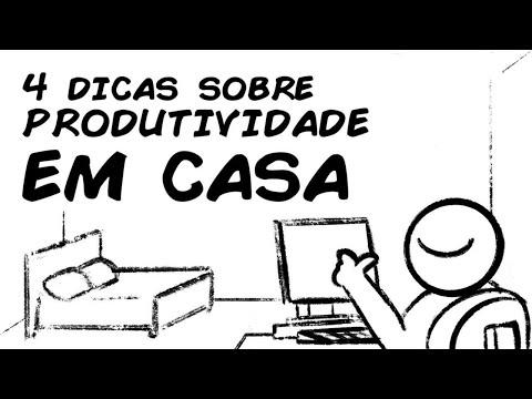 4 DICAS SOBRE PRODUTIVIDADE EM CASA