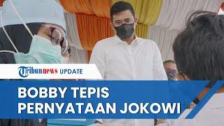 Bobby Tanggapi Pernyataan Jokowi terkait Triliunan Dana APBD Kota Medan yang Masih Mengendap di Bank