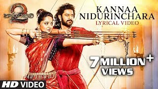 Kannaa Nidurinchara - Bahubali 2 Song With Lyrics