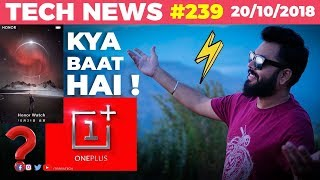 OnePlus Launch Preponed, Mate 20 Pro Face ID Fooled, Honor Watch, Youtube Update-TTN#239