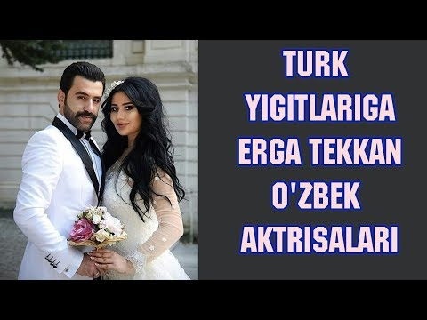 Turklarga erga tekkan o'zbek aktrisalari haqida (Nargiza Salmonova,Kamola Arslonova)