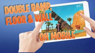 How I Double Ramp Floor Wall On Fortnite Mobile...
