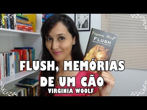 Flush, memórias de um cão (Virginia Woolf) #VEDA