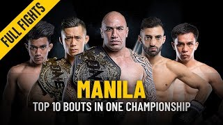 Top 10 Bouts In Manila | ONE: Full Fights