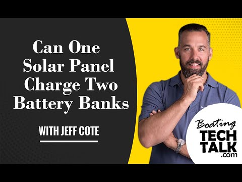 Ask PYS - Can One Solar Panel Charge Two Battery Banks?