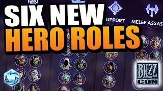 6 NEW Hero Roles! // Heroes of the Storm BlizzCon 2018