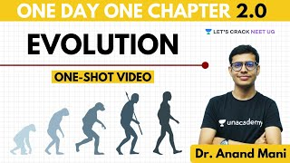 Evolution | One Day One Chapter | NEET Biology | NEET 2020 | Dr. Anand Mani