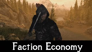SKYRIM MOD QUICKIE 49  Faction Economy