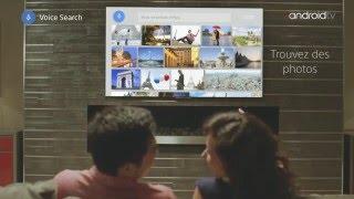 Android TV : présentation du nouvel OS (Sony TV) - Cobra.fr