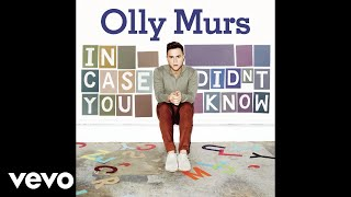 Olly Murs   In Case You Didn't Know (Audio)