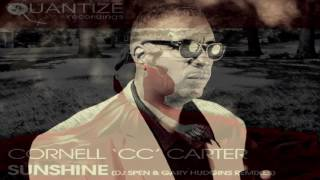 "Cornell 'CC' Carter   -  ""Sunshine""  (DJ Spen & Gary Hudgins Long Version)"