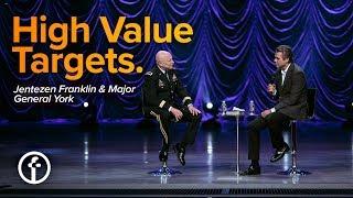 High Value Targets by Jentezen Franklin & Major General York