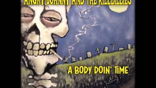 "Angry Johnny And The Killbillies- "" A Body Doing Time"""