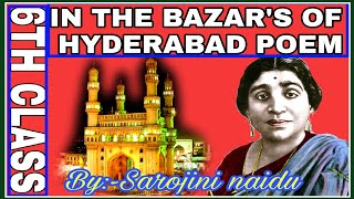 6th Class ENGLISH IN THE BAZAARS OF HYDERABAD POEM