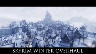 TES V - Skyrim Mods: Skyrim Winter Overhaul