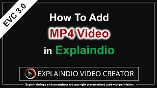 How to Add MP4 Video to Explaindio Project
