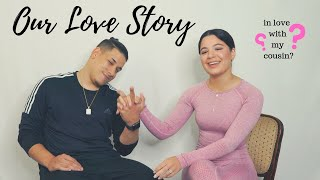 I FELL IN LOVE WITH MY COUSIN?? // OUR LOVE STORY (how everything started)  our love is here to stay