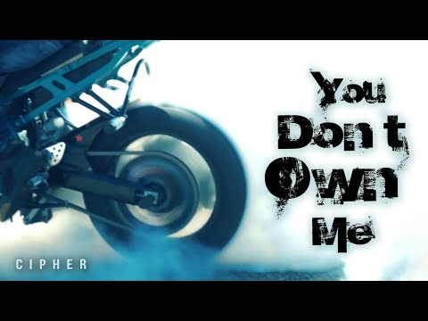 Cipher – You Don't Own Me (Official Music Video) | Rap Hip Hop