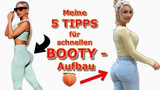 MEINE 5 WICHTIGSTEN TIPPS FÜR SCHNELLEN BOOTY AUFBAU (highly requested!!!)