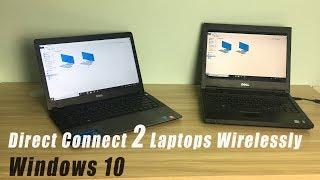 WINDOWS 10 : Direct connect 2 Laptops Wirelessly | NETVN
