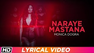 Naraye Mastana | Lyrical Video | Monica Dogra - YouTube