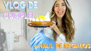 Vlog de cumpleaños + Haul de regalos :D !!
